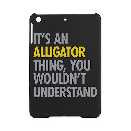Its An Alligator Thing iPad Mini Case