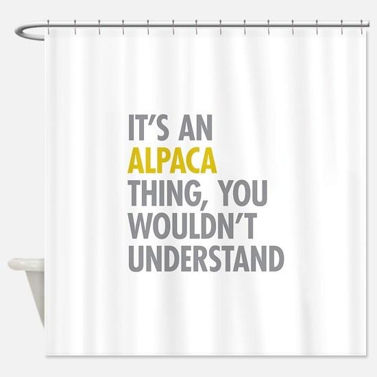 Its An Alpaca Thing Shower Curtain