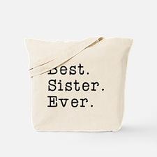 Best Sister Ever Tote Bag