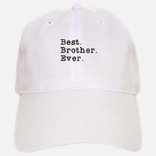 Best Brother Ever Baseball Baseball Cap
