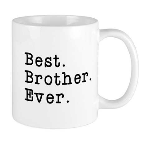 Best Brother Ever Mug By Everybodyshirts2