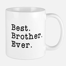 Best Brother Ever Small Mugs