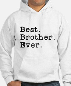 Best Brother Ever Jumper Hoody