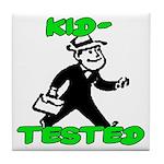 Kid Tested Tile Coaster