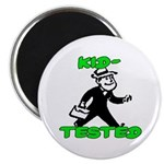 Kid Tested Magnet