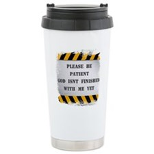 Be Patient With Me - Travel Mug