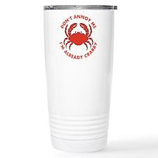 Dont Annoy Me Travel Mug