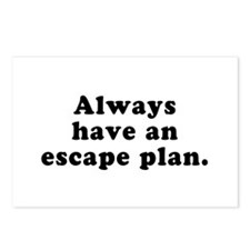 Always Have An Escape Plan Postcards (Package of 8