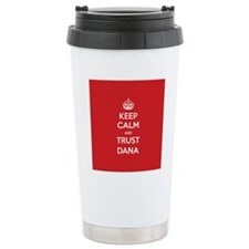 Trust Dana Travel Mug