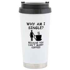 Unmarried Single Female Coffee Travel Mug