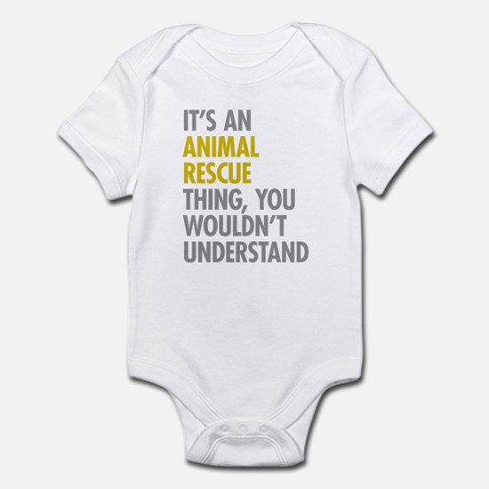 Its An Animal Rescue Thing Infant Bodysuit