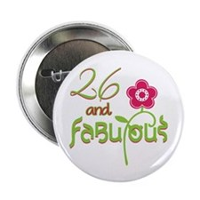 """Flower 26 and Fabulous 2.25"""" Button"""