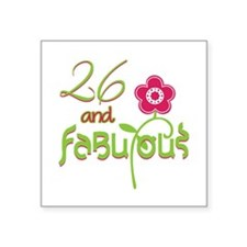 """Flower 26 and Fabulous Square Sticker 3"""" x 3"""""""