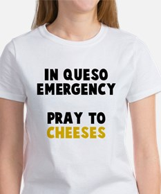 Queso Emergency Cheeses Women's T-Shirt
