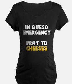 Queso Emergency Cheeses T-Shirt