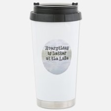 better at the lake Stainless Steel Travel Mug