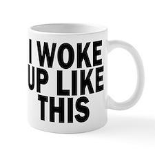 I WOKE UP LIKE THIS DIS Mugs