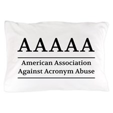 American Association Against Acronym Abuse Pillow
