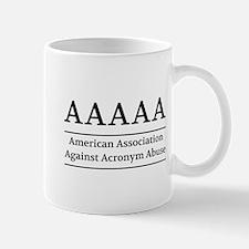 American Association Against Acronym Abuse Mugs
