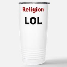 Religion LOL Travel Mug