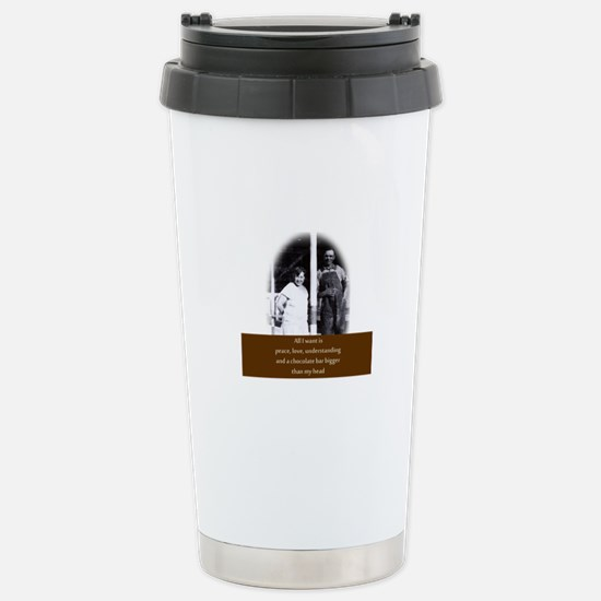 Funny Chocolate Quote Stainless Steel Travel Mug