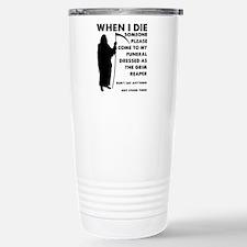 Grim Reaper At My Funeral Travel Mug