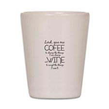 Lord, give me coffee Shot Glass