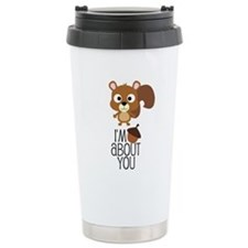I'm Nuts About You Travel Coffee Mug
