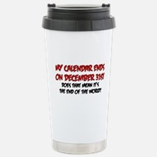 end of the world Stainless Steel Travel Mug