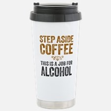 Step Aside Coffee. This Is A Job For Alcohol. Stai