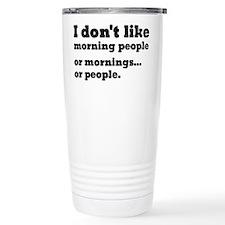 I Don't Like Morning Pe Travel Mug