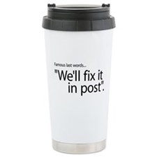 Fix It In Post Thermos Mug