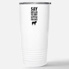 Say Hello to My Little Friend Bulldog Travel Mug