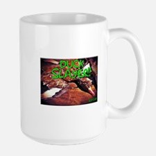 DUCK SLAYER!! Mugs