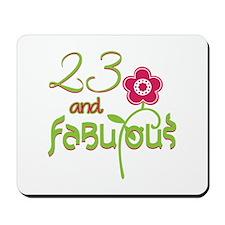 23 and Fabulous Mousepad