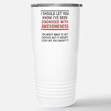 Diagnosed With Awesomeness Travel Mug