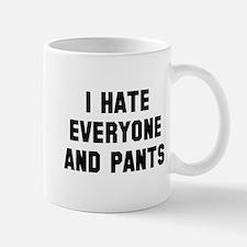 i hate everyone and Mug