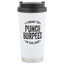 Punch Burpees In The Face Travel Mug