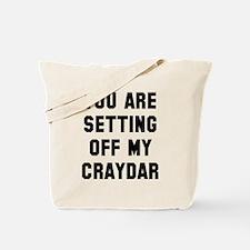 Setting off craydar Tote Bag