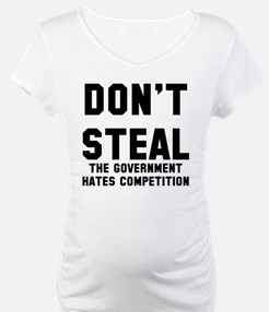 Steal Government Competition Shirt