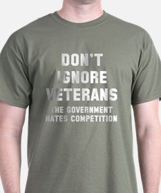 Ignore Veterans Government T-Shirt
