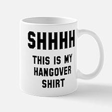 shhh hangover Mug