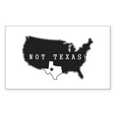Not Texas Decal