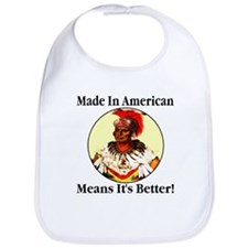 Made In America Means It's Be Bib