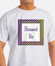 Blessed Be 3 T-Shirt