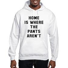 Home aren't Hoodie