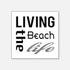 Living The Beach Life Sticker