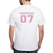 Bridesmaid 2007 - Shirt