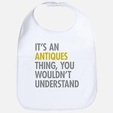 Its An Antiques Thing Bib