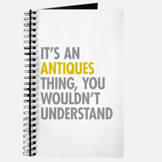 Its An Antiques Thing Journal